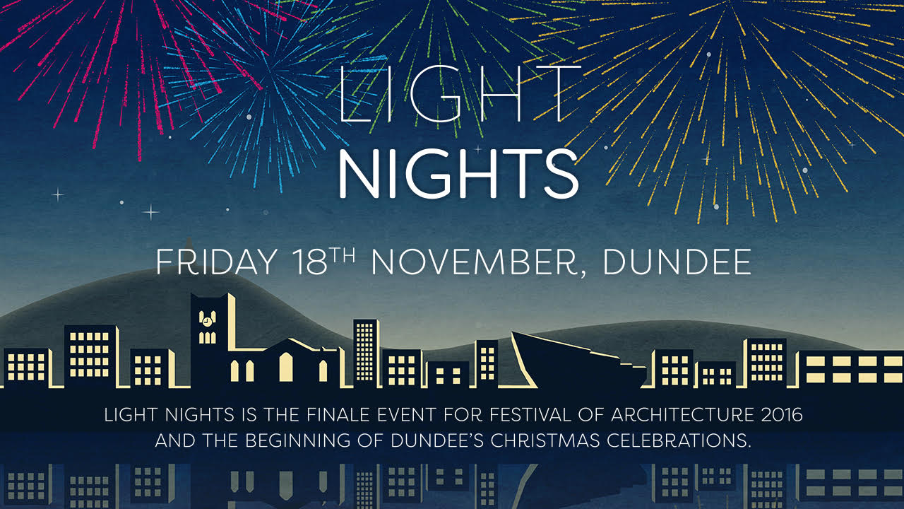 Dundee Light Nights November 18th 2016